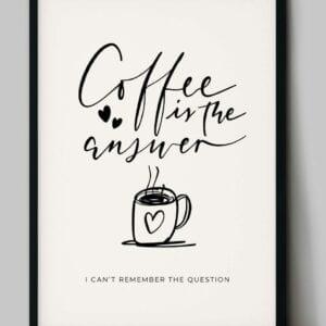 coffeeistheanswerA3mockupframe.jpg