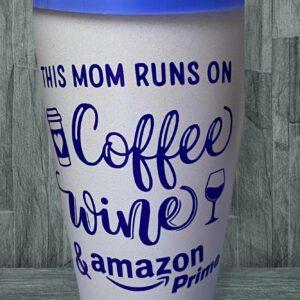 Mom runs on Coffee