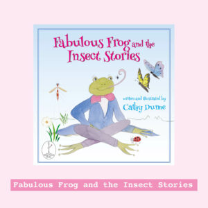 Fabulous Frog and the Insect Stories