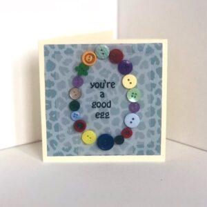You're a good egg birthday card