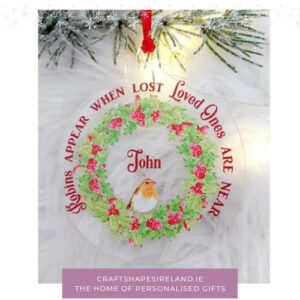 Personalised when robins appear bauble clear