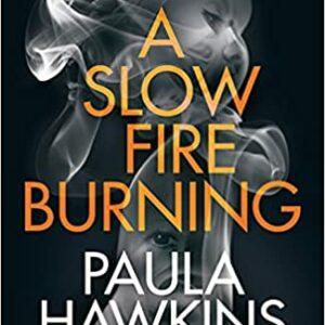 A-Slow-Fire-Burning-by-Paula-Hawkins.jpg