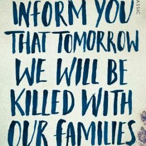 We-Wish-To-Inform-you-that-Tomorrow-We-Will-Be-Killed-With-Our-Families.jpg