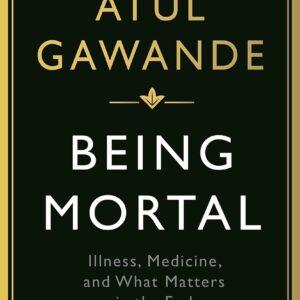 Atul-Gawande-Being-Mortal.jpg