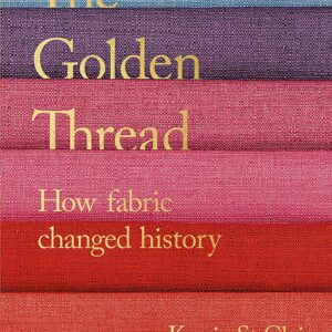The-Golden-Thread-How-Fabric-Changed-History.jpg