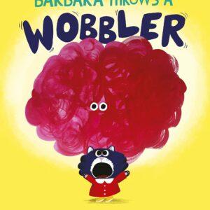 Barbara-Throws-a-Wobbler.jpg