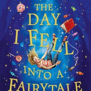Ben-Miller-The-Day-I-Fell-Into-A-Fairytale.jpg