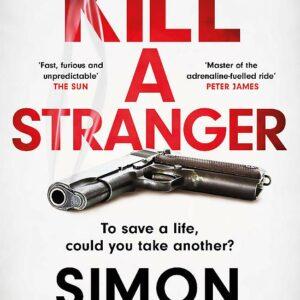 Simon-Kernick-Kill-A-Stranger.jpg