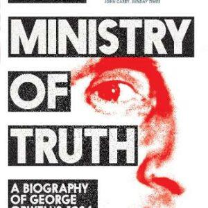 Dorian-Lynskey-The-Ministry-of-Truth.jpg