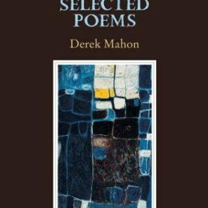 Derek-Mahon-New-Selected-Poems.jpg