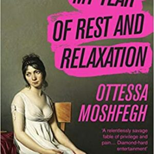 Ottessa-Moshfegh-My-Year-of-Rest-And-Relaxation.jpg