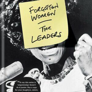 Forgotten Women The Leaders; Zing Tsjeng