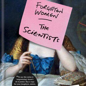 Forgotten Women The Scientists; Zing Tsjeng